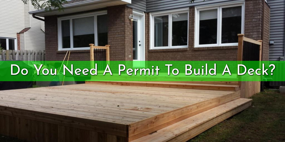 Do You Need A Permit To Build Deck Ask The Best Carp Builder